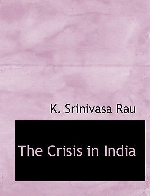 Crisis in Indi  N/A 9781113671899 Front Cover
