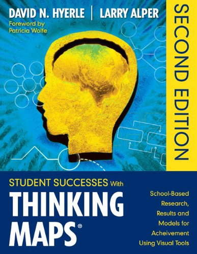 Student Successes with Thinking Maps� School-Based Research, Results, and Models for Achievement Using Visual Tools 2nd 2011 edition cover