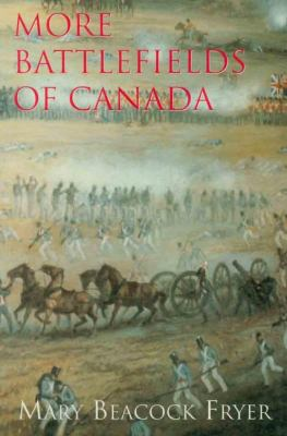 More Battlefields of Canada  N/A 9781550021899 Front Cover