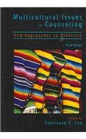Multicultural Issues in Counseling : New Approaches to Diversity 3rd 2002 9781556201899 Front Cover