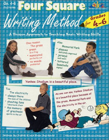 Four Square Writing Method for Grades 4-6 : A Unique Approach to Teaching Basic Writing Skills 1st (Teachers Edition, Instructors Manual, etc.) 9781573101899 Front Cover