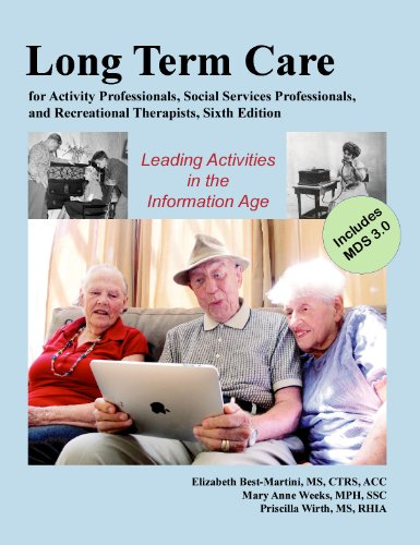 Long-term Care for Activity Professionals, Social Services Professionals, and Recreational Therapists:  2010 edition cover