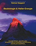 Baubiologie and Heiler-Energie  N/A 9783837047899 Front Cover