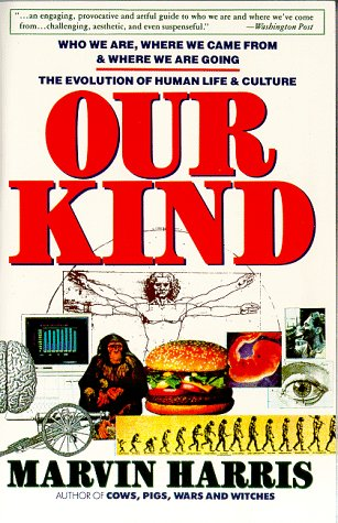 Our Kind Who We Are, Where We Came from, Where We Are Going  1990 (Reprint) edition cover