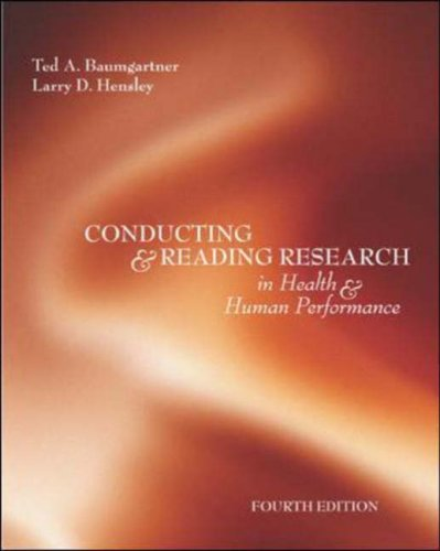 Conducting and Reading Research in Health and Human Performance  4th 2006 (Revised) edition cover