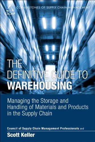 Definitive Guide to Warehousing Managing the Storage and Handling of Materials and Products in the Supply Chain  2014 edition cover