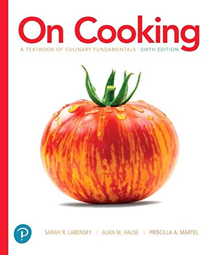 On Cooking: A Textbook of Culinary Fundamentals  2018 9780134441900 Front Cover