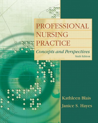 Professional Nursing Practice Concepts and Perspectives 6th 2011 edition cover