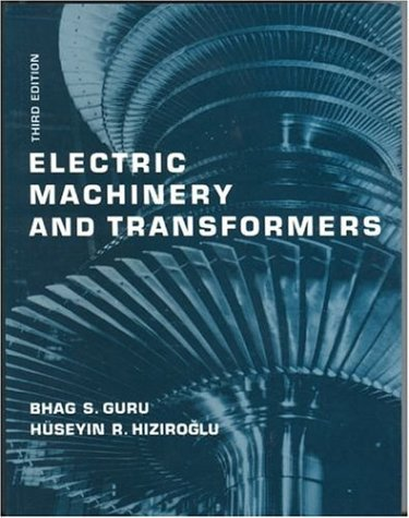 Electric Machinery and Transformers  3rd 2001 (Revised) 9780195138900 Front Cover