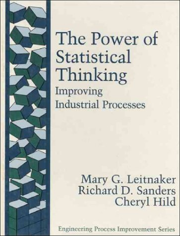 Power of Statistical Thinking Improving Industrial Processes  1996 9780201633900 Front Cover