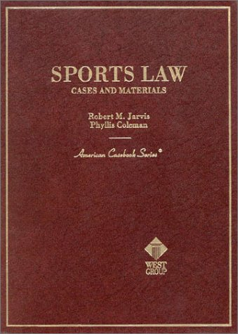 Sports Law Cases and Materials  1999 edition cover
