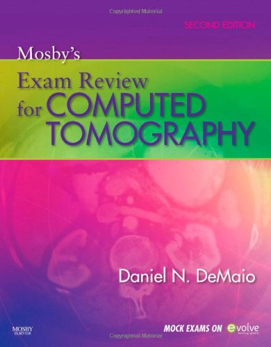 Mosby's Exam Review for Computed Tomography  2nd 2010 edition cover