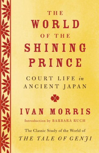 World of the Shining Prince Court Life in Ancient Japan N/A edition cover