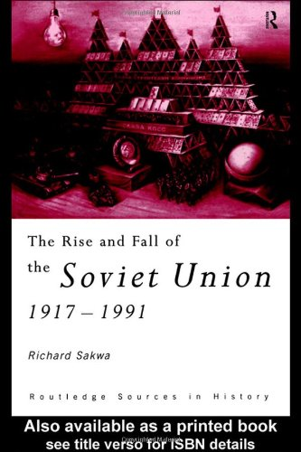 Rise and Fall of the Soviet Union, 1917-1991   1999 edition cover