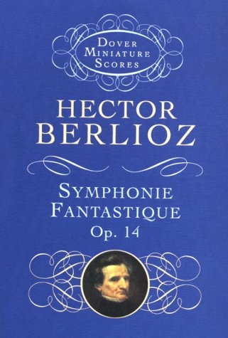 Symphonie Fantastique, Op. 14 (Episode in the Life of an Artist)  N/A edition cover