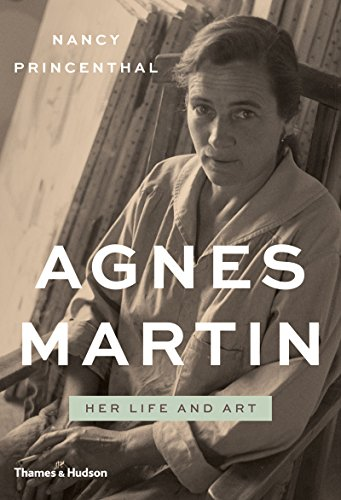 Agnes Martin Her Life and Art  2015 edition cover