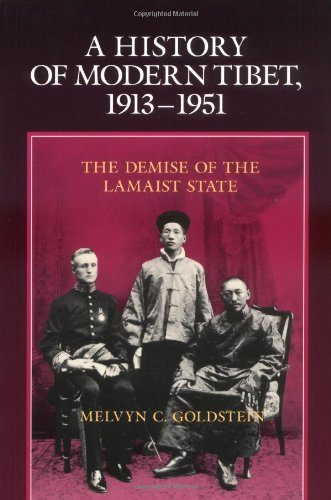 History of Modern Tibet, 1913-1951 The Demise of the Lamaist State  1991 (Reprint) edition cover