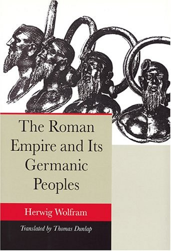 Roman Empire and Its Germanic Peoples   2005 9780520244900 Front Cover