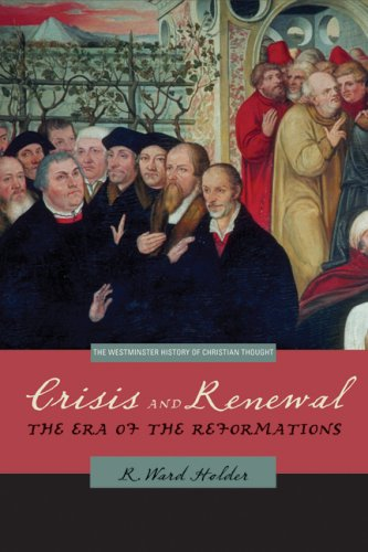 Crisis and Renewal The Era of the Reformations  2008 9780664229900 Front Cover