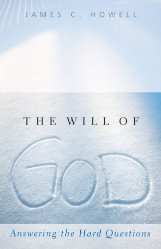 Will of God Answering the Hard Questions  2008 9780664232900 Front Cover