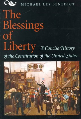 Blessings of Liberty A Concise History of the Constitution of the United States 1st 1996 9780669352900 Front Cover