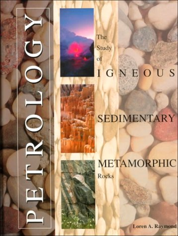 Petrology : The Study of Igneous, Sedimentary and Metamorphic Rocks 1st 1995 edition cover