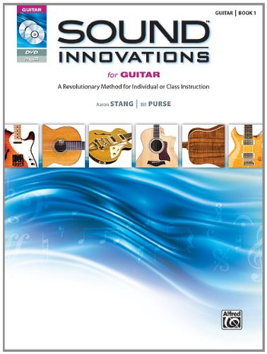 Sound Innovations for Guitar A Revolutionary Method for Individual or Class Instruction, Book, CD and DVD  2012 edition cover