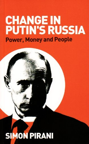 Change in Putin's Russia Power, Money and People  2009 9780745326900 Front Cover