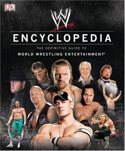 WWE Encyclopedia The Definitive Guide to World Wrestling Entertainment  2008 edition cover