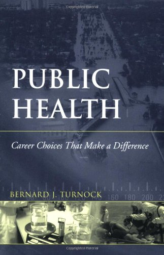Public Health Career Choices That Make a Difference  2006 edition cover