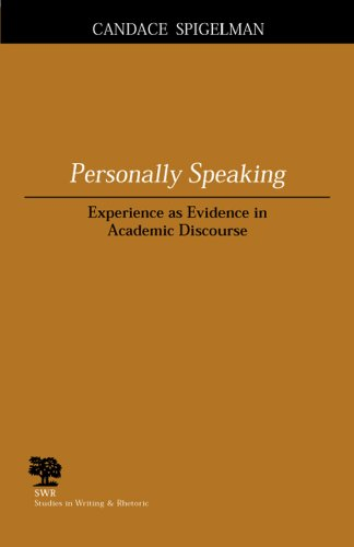 Personally Speaking Experience As Evidence in Academic Discourse  2004 edition cover