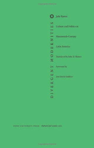 Divergent Modernities Culture and Politics in Nineteenth-Century Latin America  2000 edition cover