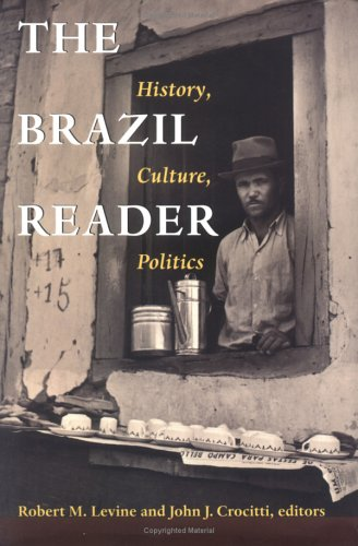 Brazil Reader History, Culture, Politics  1999 edition cover