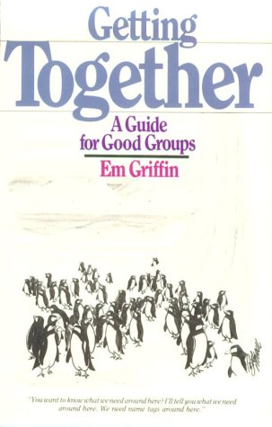 Getting Together A Guide for Good Groups N/A edition cover
