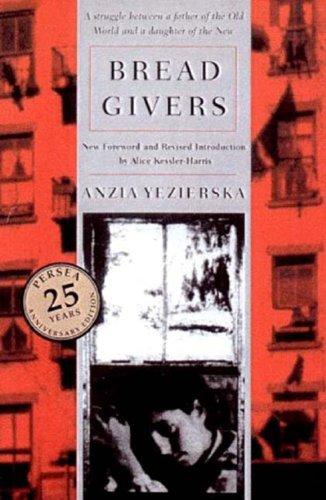 Bread Givers  3rd 2003 (Revised) 9780892552900 Front Cover