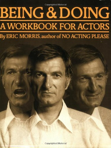 Being and Doing A Workbook for Actors N/A edition cover