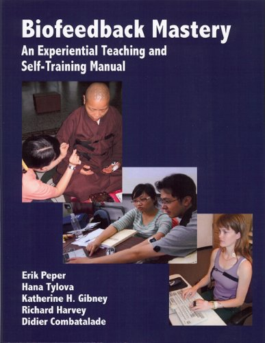 Biofeedback Mastery An Experiential Teaching and Self-Training Manual N/A edition cover