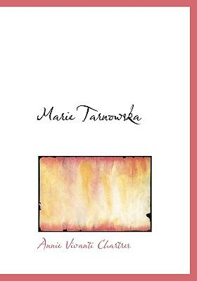 Marie Tarnowsk N/A 9781115320900 Front Cover