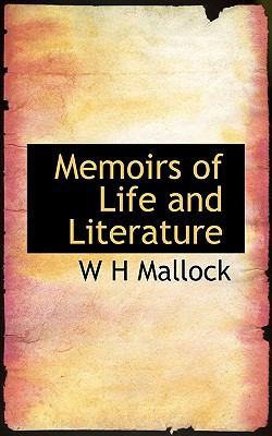 Memoirs of Life and Literature N/A 9781115953900 Front Cover
