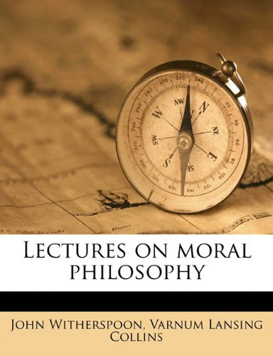 Lectures on Moral Philosophy  N/A 9781176781900 Front Cover