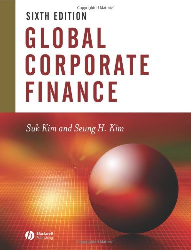 Global Corporate Finance Text and Cases 6th 2006 (Revised) edition cover