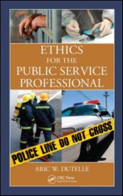 Ethics for the Public Service Professional   2011 edition cover