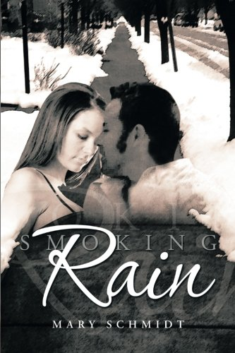 Smoking Rain   2013 9781483681900 Front Cover