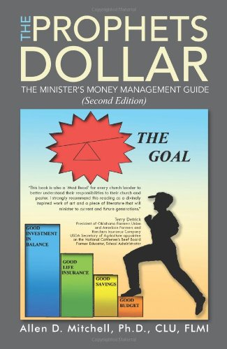 Prophets Dollar A Minister?s Money Management Guide 2nd 2013 (Revised) 9781490706900 Front Cover