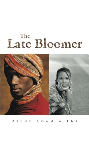Late Bloomer   2013 9781491879900 Front Cover