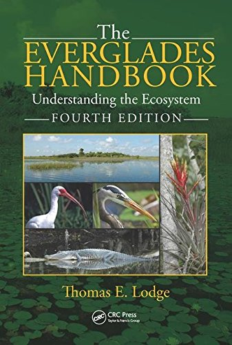 The Everglades Handbook: Understanding the Ecosystem  2016 9781498742900 Front Cover