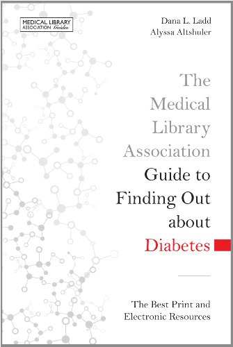 Medical Library Association Guide to Finding Out About Diabetes: The Best Print and Electronic Resources  2013 9781555708900 Front Cover