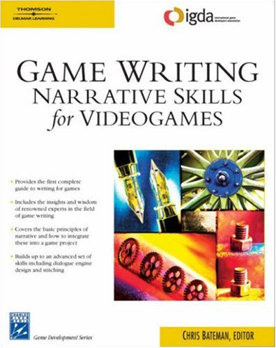 Game Writing Narrative Skills for Videogames  2007 edition cover