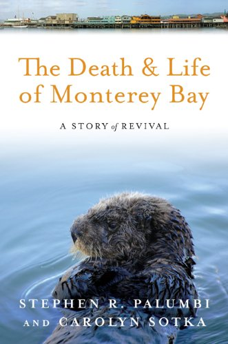 Death and Life of Monterey Bay A Story of Revival 2nd 2012 edition cover