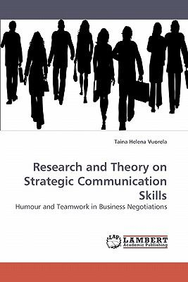 Research and Theory on Strategic Communication Skills N/A 9783838300900 Front Cover